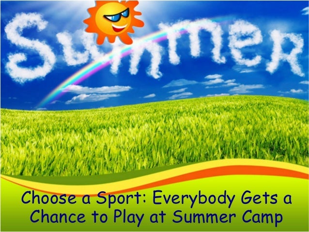 Choose a Sport: Everybody Gets a Chance to Play at Summer Camp