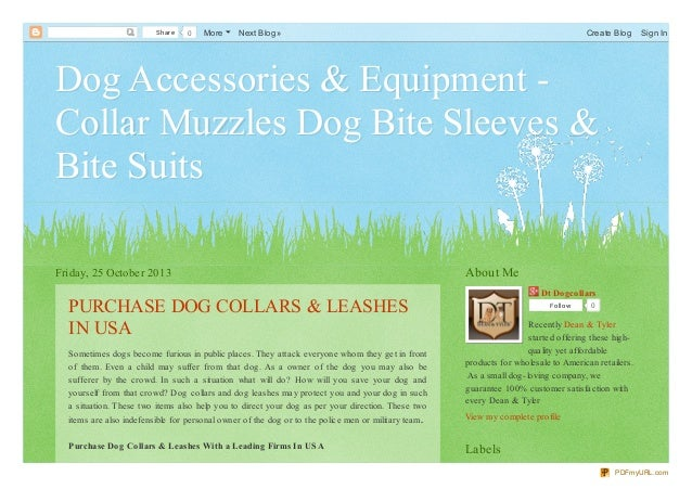 Share  0  More  Next Blog»  Create Blog  Sign In  Dog Accessories & Equipment Collar Muzzles Dog Bite Sleeves & Bite Suits...