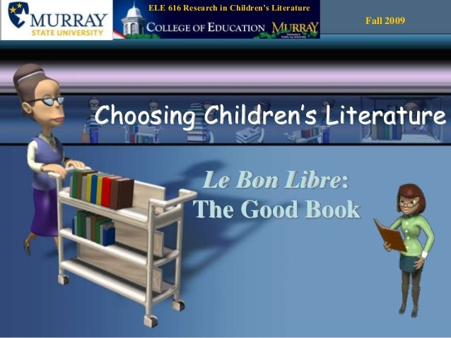 Choosing Children's Literature 2007 version