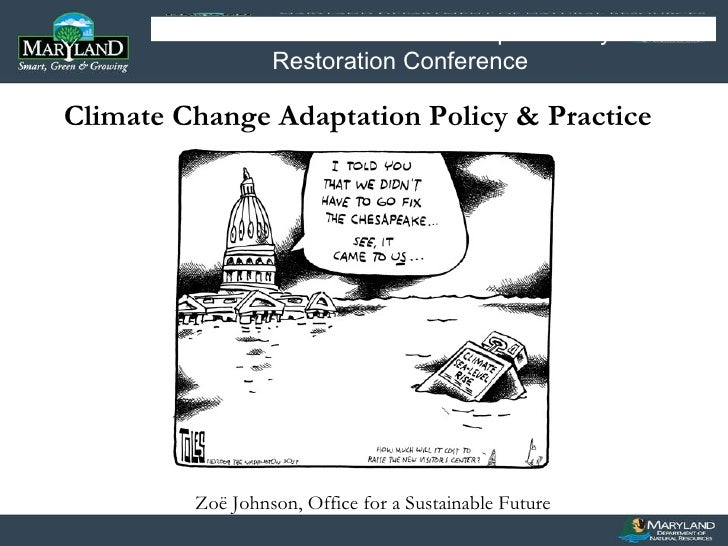 Zoë Johnson, Office for a Sustainable Future Image or Graphic MARYLAND DEPARTMENT OF NATURAL RESOURCES  Planning for Sea L...