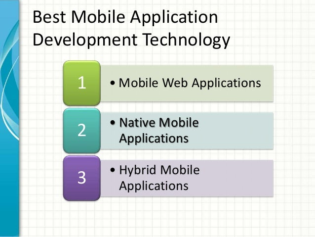 Hybrid Technology in Mobiles Hybrid Mobile Applications