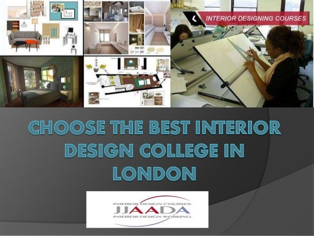 Choose the best interior design college in london for The interior design school london