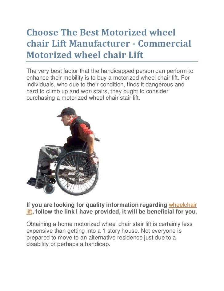 "HYPERLINK ""http://jarredsleighn.blog.ca/2011/06/17/choose-the-best-motorized-wheel-chair-lift-manufacturer-commercial-mot..."