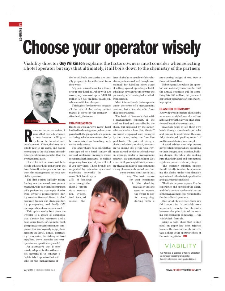 32COMMENT     Choose your operator wisely          Viability director Guy Wilkinson explains the factors owners must consi...