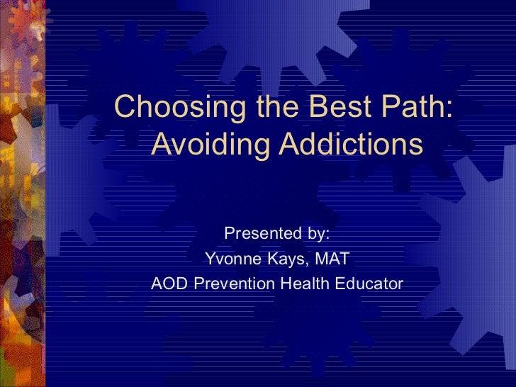 Choosing the Best Path - Youth Gambling