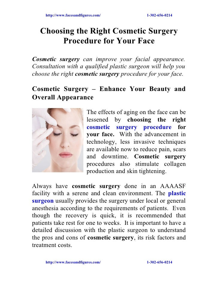 http://www.facesandfigures.com/               1-302-656-0214   Choosing the Right Cosmetic Surgery        Procedure for Yo...