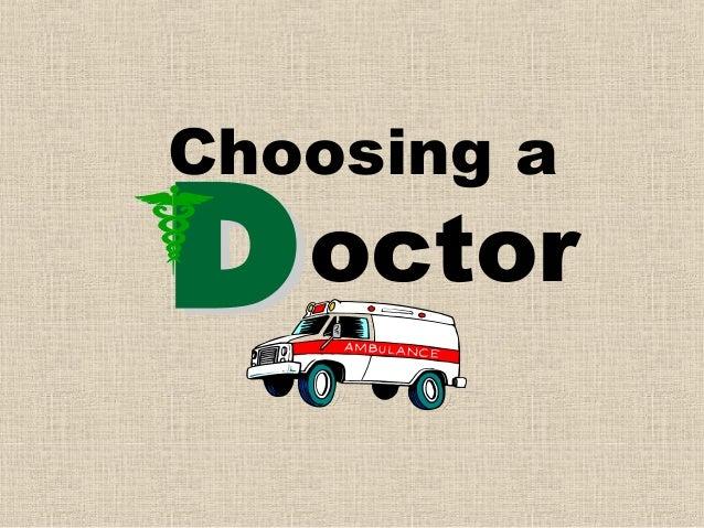 Choosing a octor