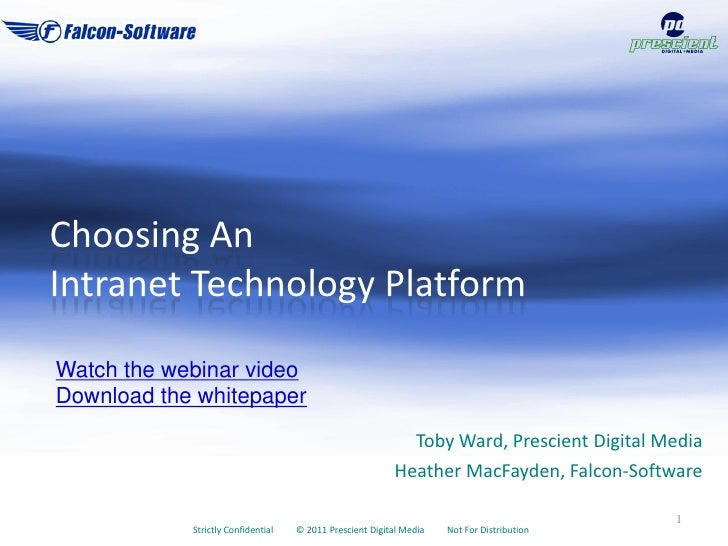 Choosing An Intranet Technology Platform (January 2011)
