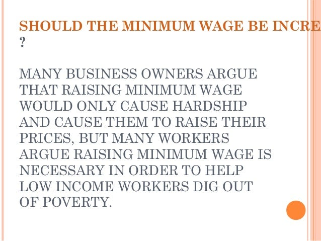Should Minimum Wage Increase? Essay Sample