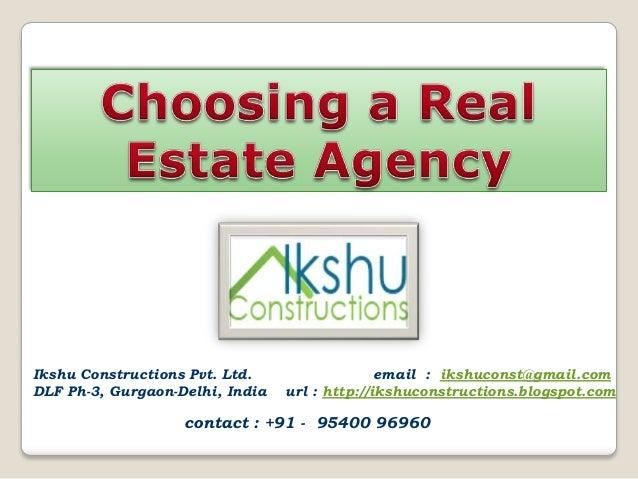 Ikshu Constructions Pvt. Ltd.DLF Ph-3, Gurgaon-Delhi, Indiaemail : ikshuconst@gmail.comurl : http://ikshuconstructions.blo...