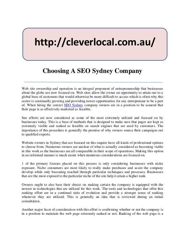 http://cleverlocal.com.au/              Choosing A SEO Sydney CompanyWeb site ownership and operation is an integral propo...