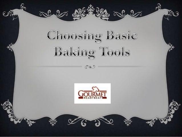 Choosing basic baking tools
