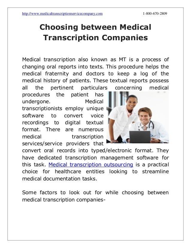 http://www.medicaltranscriptionservicecompany.com  1-800-670-2809  Choosing between Medical Transcription Companies Medica...