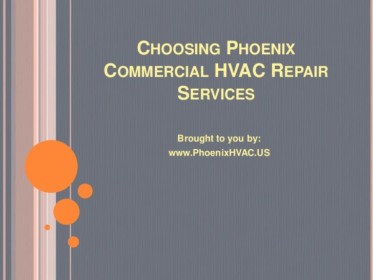 Choosing Phoenix Commercial HVAC Repair Services