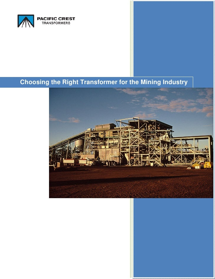 Choosing the Right Transformer for the Mining Industry