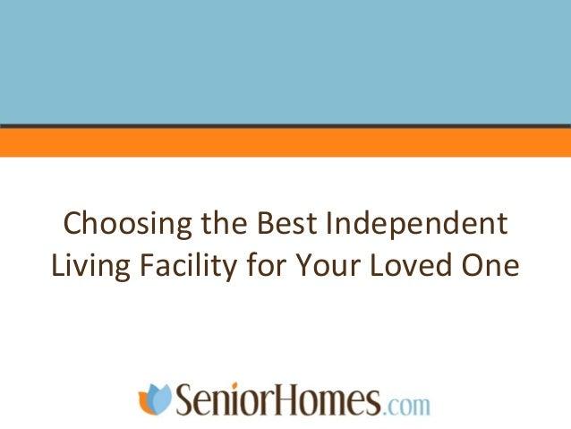 Choosingthe bestindependentliving