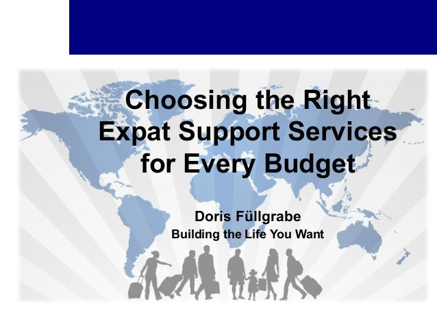 Choosing the Right Expat Support Services for Every Budget Doris Füllgrabe Building the Life You Want