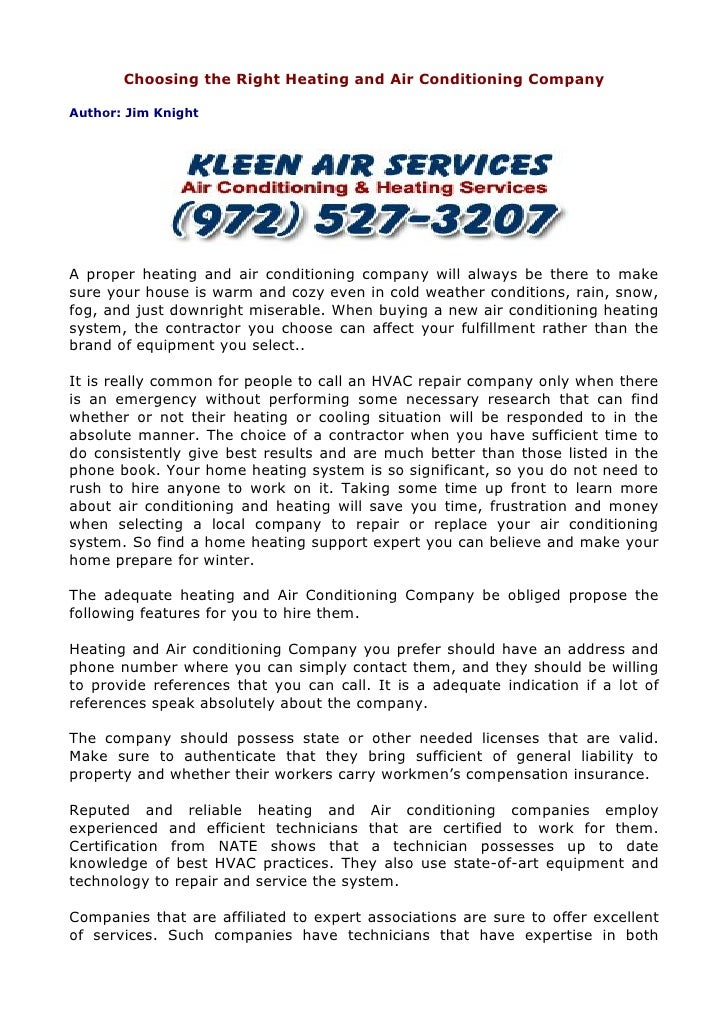 Choosing the Right Heating and Air Conditioning CompanyAuthor: Jim KnightA proper heating and air conditioning company wil...