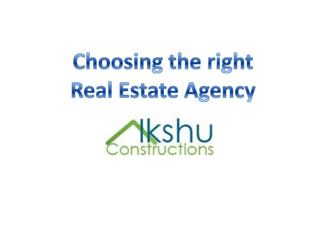 Choosing the right real estate agency