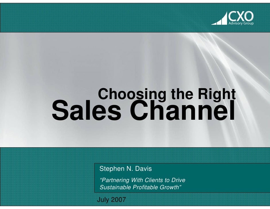 "CXO                                        Advisory Group        Choosing the Right Sales Channel    Stephen N. Davis    ""..."