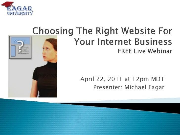 April 22, 2011 at 12pm MDT    Presenter: Michael Eagar