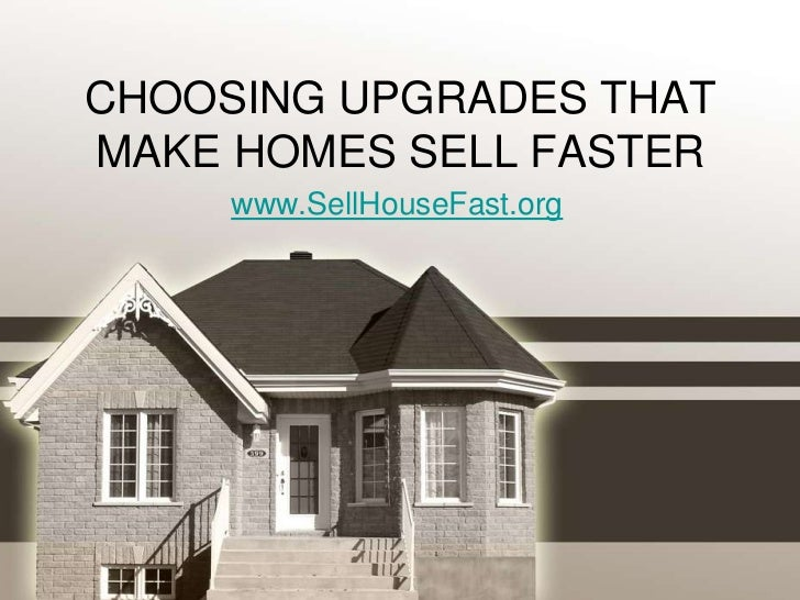 Choosing upgrades that make homes sell faster