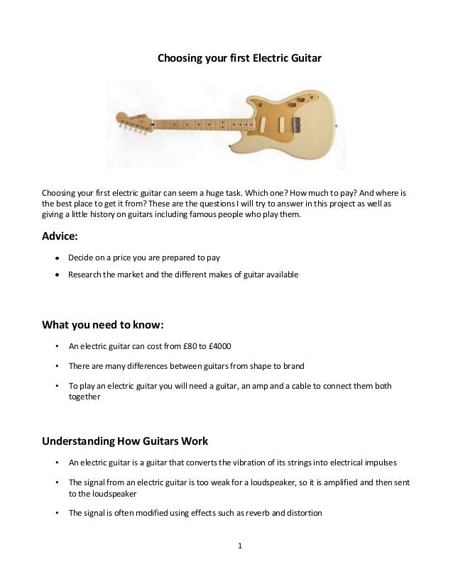 Choosing your first Electric Guitar  Choosing your first electric guitar can seem a huge task. Which one? How much to pay?...