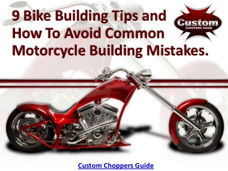 Chopper Frame Building Tips