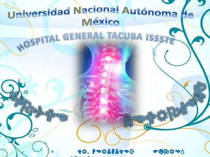 Universidad Nacional Autónoma de México<br />HOSPITAL GENERAL TACUBA ISSSTE<br />CHOQUE    NEUROGENICO<br />   DR.  HERNAN...