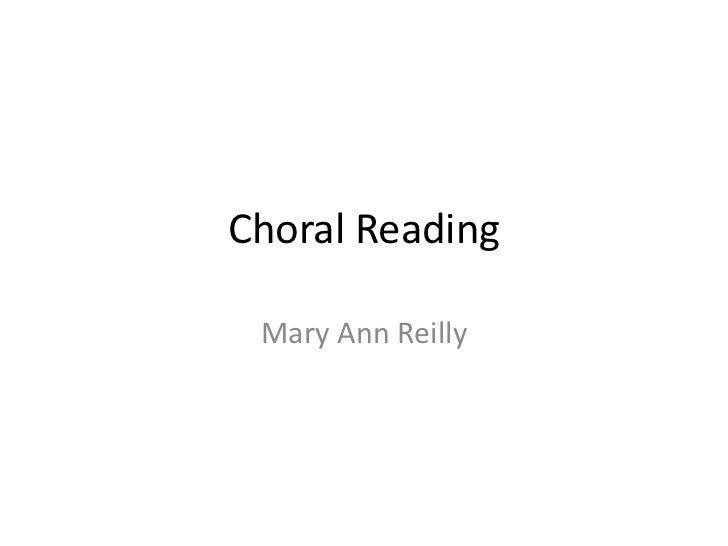 Choral Reading Mary Ann Reilly