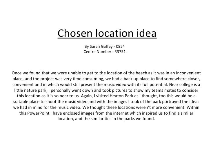 Chosen location idea Once we found that we were unable to get to the location of the beach as It was in an inconvenient pl...