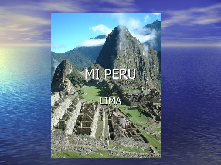MI PERU LIMA
