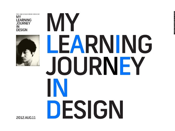My Learning Journey in Design (2012)