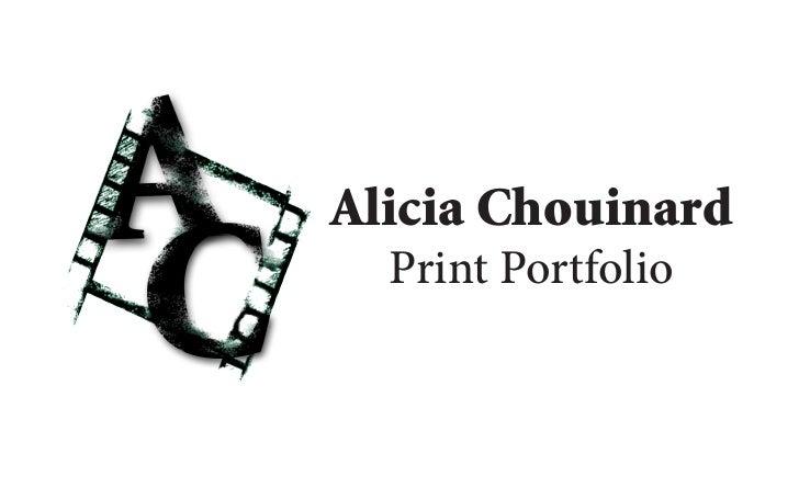 Alicia Chouinard   Print Portfolio