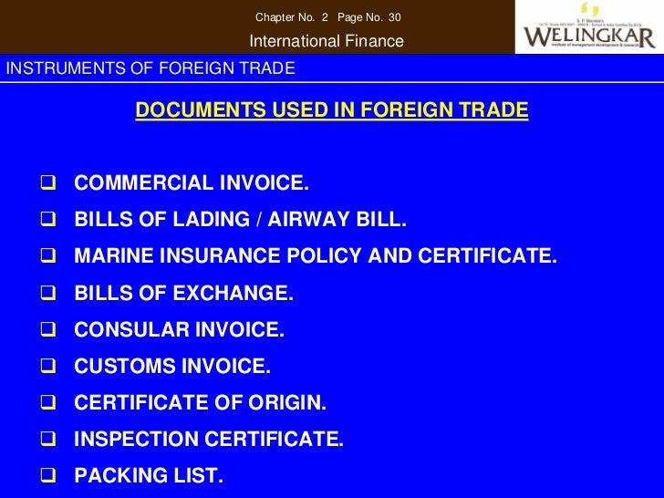 Chapter No. 2 Page No. 30                       International FinanceINSTRUMENTS OF FOREIGN TRADE            DOCUMENTS USE...