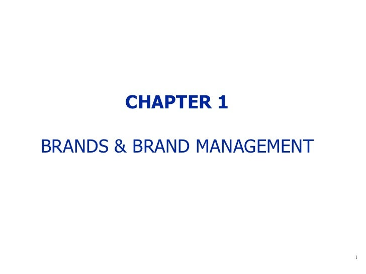 CHAPTER 1 BRANDS & BRAND MANAGEMENT