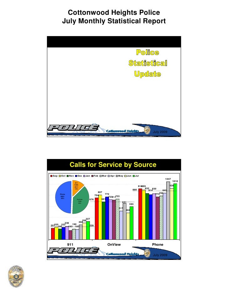 Cottonwood Heights Police          July Monthly Statistical Report                                                        ...