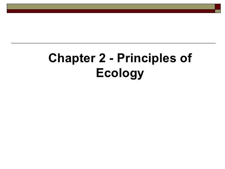 Chapter 2 - Principles of       Ecology
