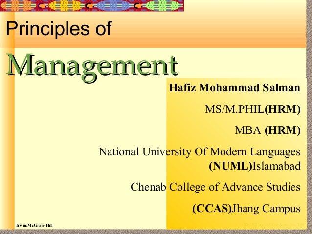 Principles of  Management  Hafiz Mohammad Salman MS/M.PHIL(HRM) MBA (HRM)  National University Of Modern Languages (NUML)I...