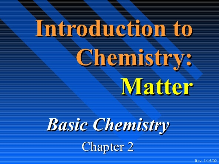 Chpt  2   introduction to chemistry
