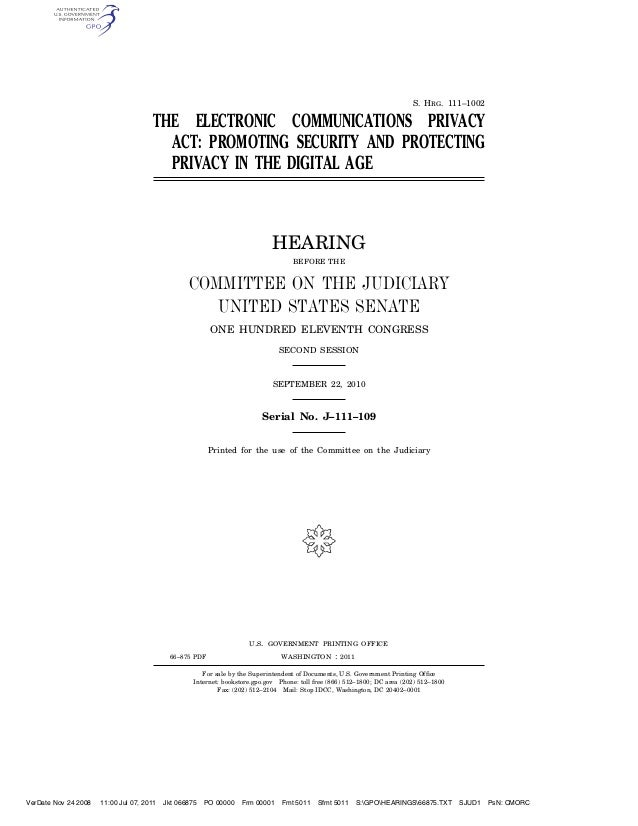 S. HRG. 111–1002                                       THE ELECTRONIC COMMUNICATIONS PRIVACY                              ...