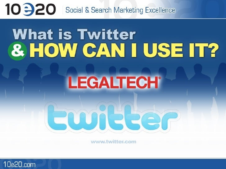 Twitter For Lawyers & Legal Professionals