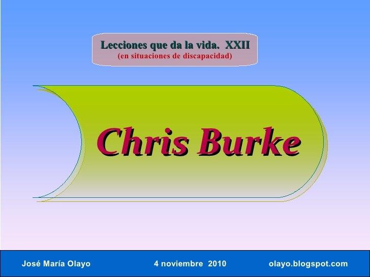 Lecciones que da la vida. XXII                       (en situaciones de discapacidad)                        Chris Burke  ...