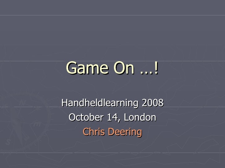 Chris Deering - Handheld Learning 2008