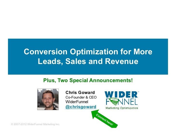 Conversion Optimization for More            Leads, Sales and Revenue                        Plus, Two Special Announcement...