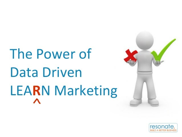 The Power of Data Driven LEARN Marketing