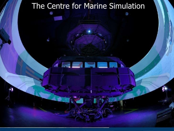 The Centre for Marine Simulation
