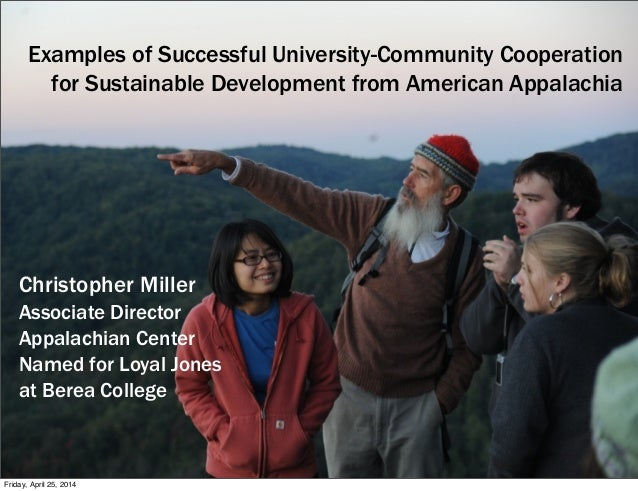 Examples of Successful University-Community Cooperation for Sustainable Development from American Appalachia Christopher M...