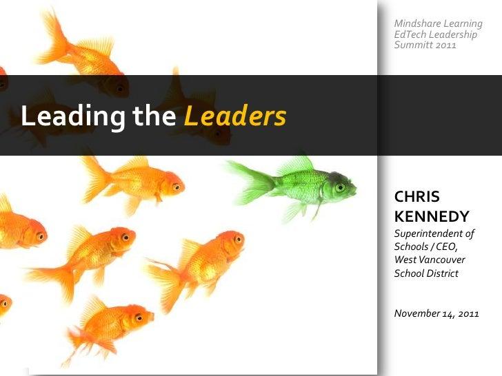 Mindshare Learning                      EdTech Leadership                      Summitt 2011Leading the Leaders            ...