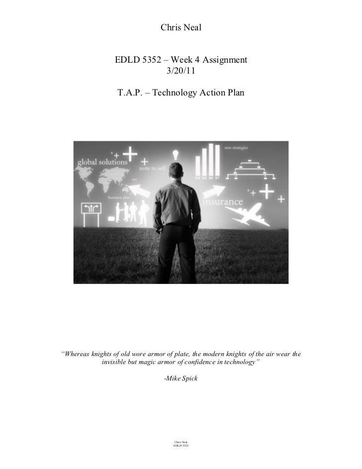 Chris Neal                  EDLD 5352 – Week 4 Assignment                             3/20/11                   T.A.P. – T...